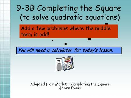 9-3B Completing the Square