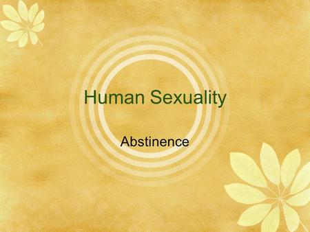 Human Sexuality Abstinence.