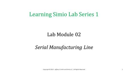 Lab Module 02 Serial Manufacturing Line
