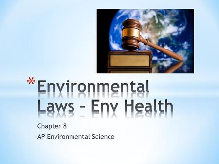 Chapter 8 AP Environmental Science. * 1. Gives the EPA the authority to control pesticides. Which act is this? * A. Toxic Substances Control Act * B.