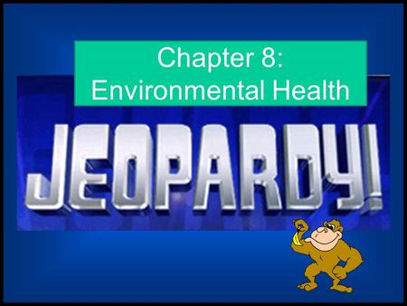 Chapter 8: Environmental Health Intro screen.