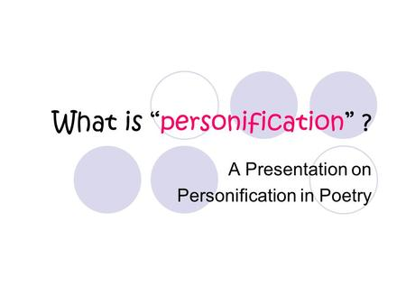 "What is ""personification"" ?"
