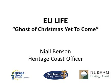 "EU LIFE ""Ghost of Christmas Yet To Come"" Niall Benson Heritage Coast Officer."