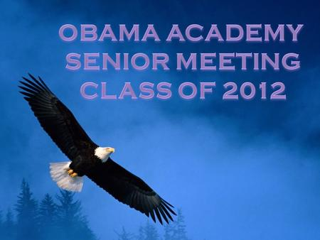 GRADUATION PROJECT - All Obama Academy Seniors are required to submit: - A PASSING EXTENDED ESSAY - 150 DOCUMENTED CREATIVITY / ACTION / SERVICE HOURS.