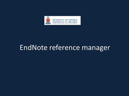 EndNote reference manager. Introduction to EndNote.