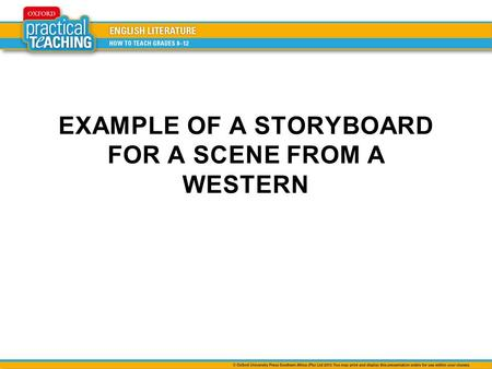 EXAMPLE OF A STORYBOARD FOR A SCENE FROM A WESTERN.
