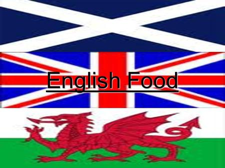 English Food. The time of food English peoples eat at differents hours: -The breakfast at 7:00 and 9:00 -The lunch at 12:00 and 1:30 p.m -The dinner at.