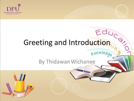 Greetings and introduction ppt video online download greeting and introduction by thidawan wichanee listen and watch take notes please what are m4hsunfo