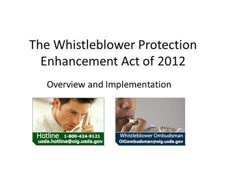 The Whistleblower Protection Enhancement Act of 2012 Overview and Implementation.