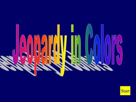 Jeopardy in Colors Start.