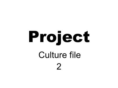Project Culture file 2. I'm like soccer Soccer is played on the field, with a ball. The teams have 11 players.