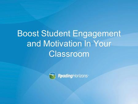 Boost Student Engagement and Motivation In Your Classroom.