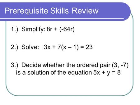 Prerequisite Skills Review