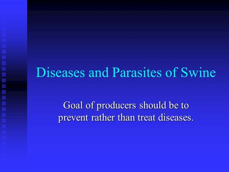 Diseases and Parasites of Swine