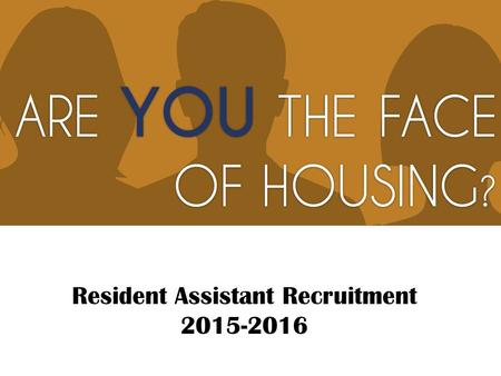 Resident Assistant Recruitment