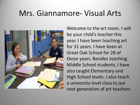 Mrs. Giannamore- Visual Arts