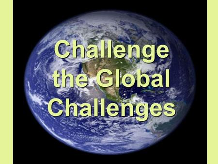 Challenge the Global Challenges. Helen (Tearfund)