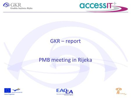 GKR – report PMB meeting in Rijeka. USER TESTING Marijana Tomić, research assistant, University in Zadar, Departement for Library and Information Sciences.