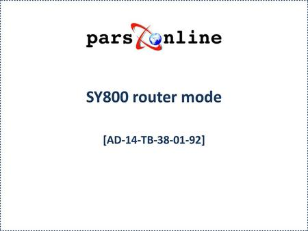 SY800 router mode [AD-14-TB-38-01-92].