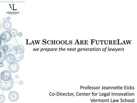 Professor Jeannette Eicks Vermont Law School Center for