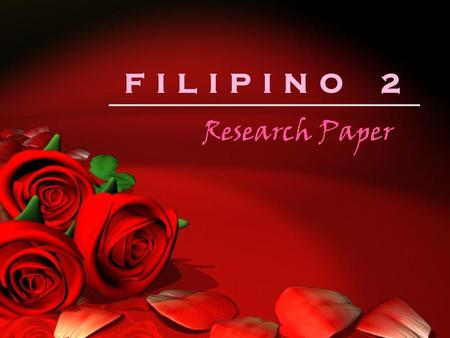 FILIPINO 2 Research Paper.