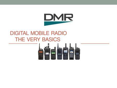The DMR Basics & No Frills - ppt video online download