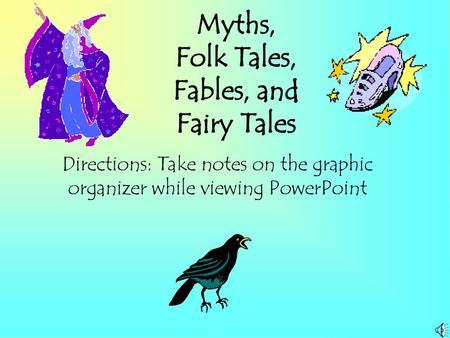Myths Folk Tales Fables And Fairy Tales