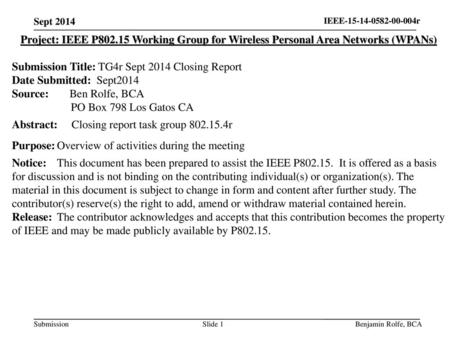 Submission Title: TG4r Sept 2014 Closing Report