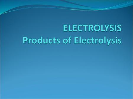 C5  Electricity and chemistry - ppt video online download