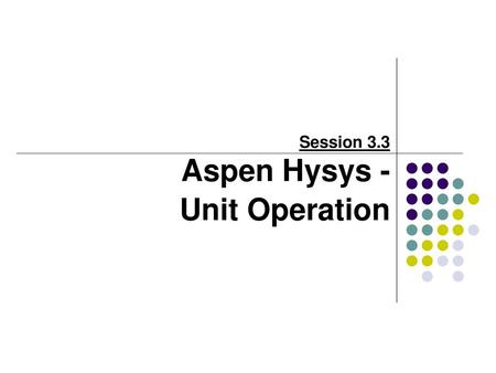 Aspen Hysys Tutorial