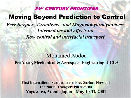 Moving Beyond Prediction to Control Free Surface, Turbulence