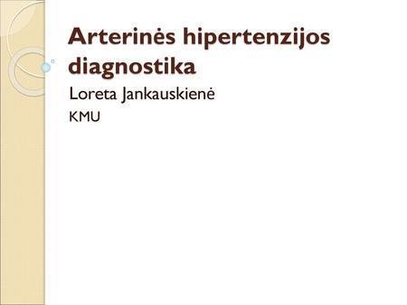 c. injekcijos dėl hipertenzijos)