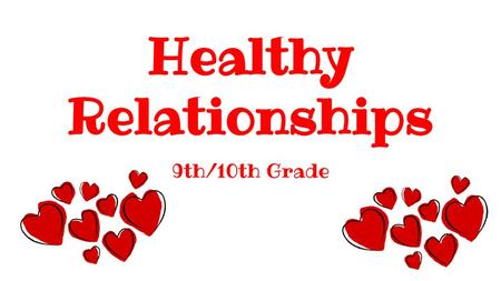 Healthy Relationships & Dating Violence  Quizzes Healthy