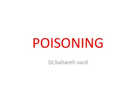 Case of Dettol and Bleach poisoning - ppt video online download