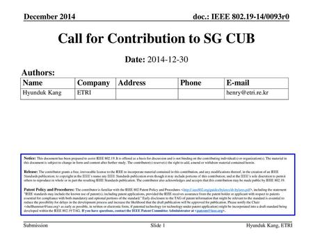 Call for Contribution to SG CUB