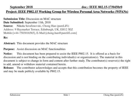 September 2018 Project: IEEE P802.15 Working Group for Wireless Personal Area Networks (WPANs) Submission Title: Discussion on MAC structure Date Submitted:
