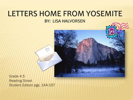 Letters Home From Yosemite Ppt Video Online Download