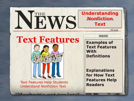 Text Features Understanding Nonfiction Text Examples of Text Features