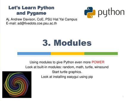 PYTHON TURTLE WORLD : CHAPTER 4 FROM THINK PYTHON HOW TO
