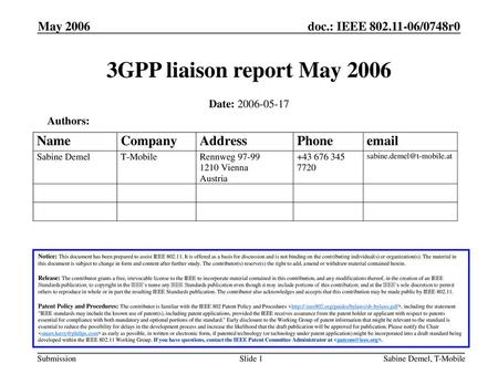3GPP liaison report May 2006 May 2006 Date: Authors: