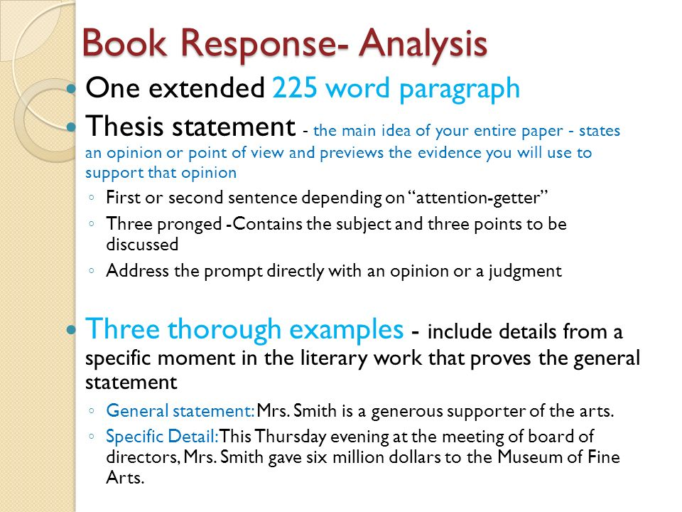 Book Response- Analysis One Extended 225 Word Paragraph Thesis Statement -  The Main Idea Of Your Entire Paper - States An Opinion Or Point Of View  And. - Ppt Download