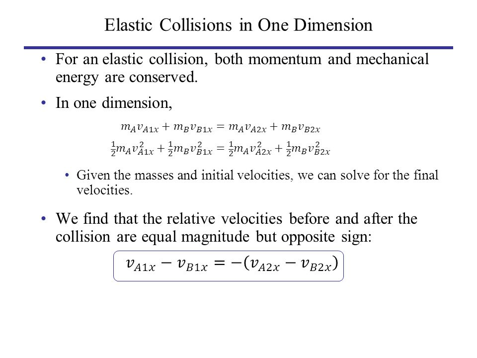 Elastic Collisions In One Dimension Ppt Video Online Download