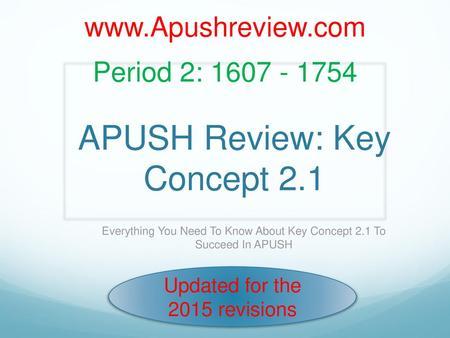 APUSH Review: Key Concept ppt video online download