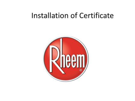 How to INSTALL THE CERTIFICATE - ppt download