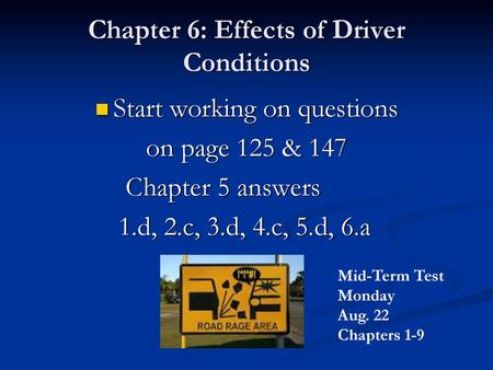 Chapter 6 Effects Of Driver Conditions Ppt Download