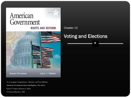 VOTING AND ELECTIONS Chapter 13 O Connor And Sabato Ppt