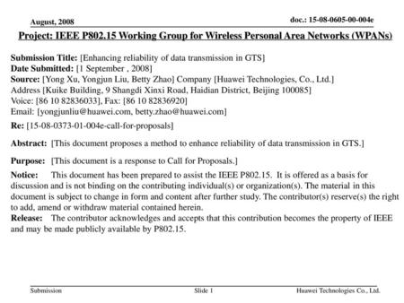 August, 2008 Project: IEEE P802.15 Working Group for Wireless Personal Area Networks (WPANs) Submission Title: [Enhancing reliability of data transmission.