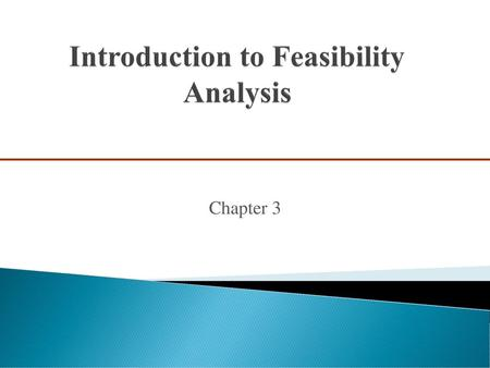 Chapter 3 Feasibility analysis Product/service feasibility analysis
