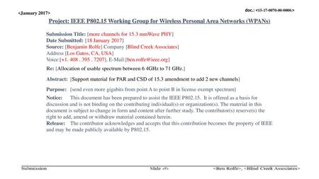 Doc.: IEEE 802.15-  Project: IEEE P802.15 Working Group for Wireless Personal Area Networks (WPANs) Submission Title: [more.