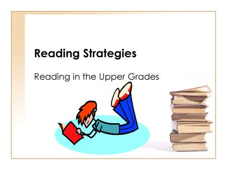 Reading in the Upper Grades